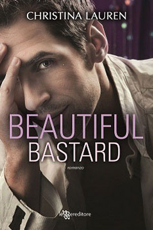 L'ebook del momento: Beautiful Bastard